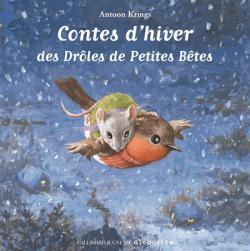 Contes d'hiver des Droles de Petites Betes