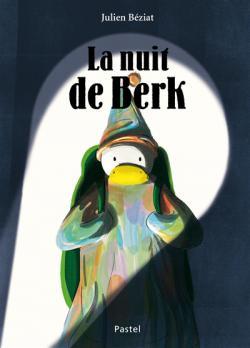 [La] nuit de Berk