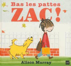 Bas les pattes Zac !