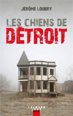 [Les] chiens de Detroit